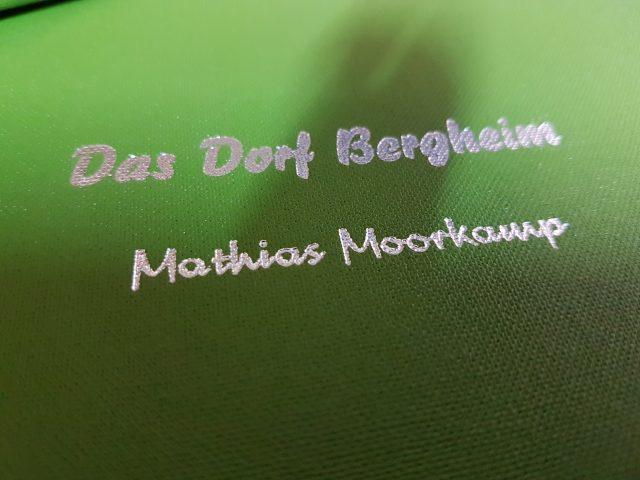 Buchprojekt Das Dorf Bergheim Mathias Moorkamp